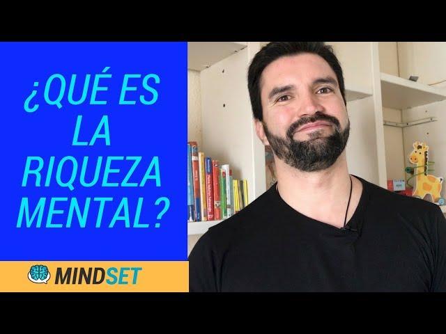 Hablemos de la Riqueza mental