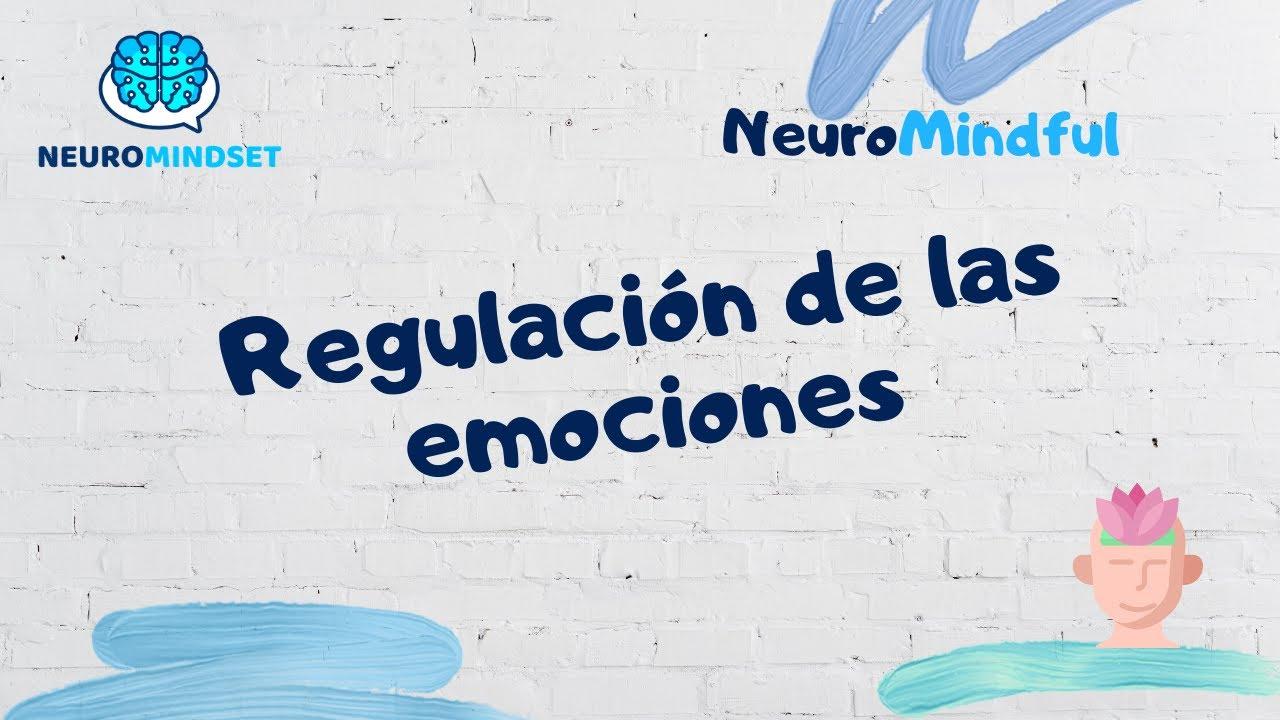 🔴 Regulación de nuestras emociones